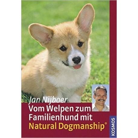 """Buch: """"Vom Welpen zum Familienhund mit Natural Dogmanship®"""" von Jan Nijboer"""